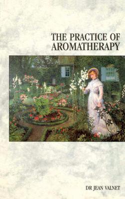 Practice of Aromatherapy