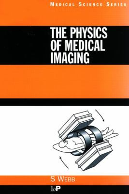 Physics of Medical Imaging