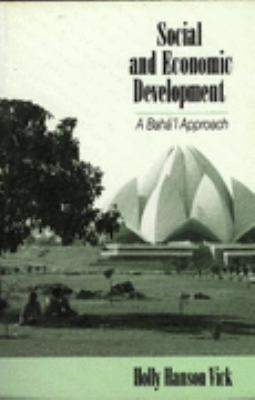 Social and Economic Development : A Baha'i Approach