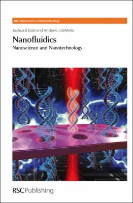 Nanofluidics: Nanoscience and Nanotechnology