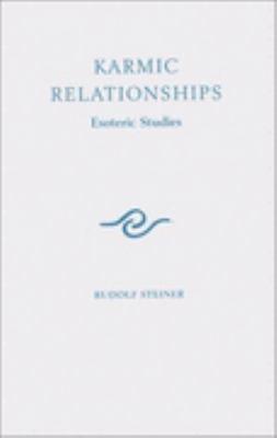 Karmic Relationships Esoteric Studies Vol 2