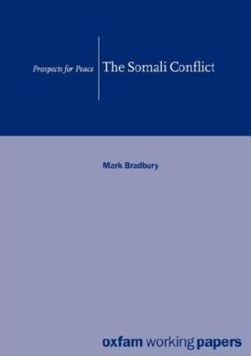 Somali Conflict Prospects for Peace