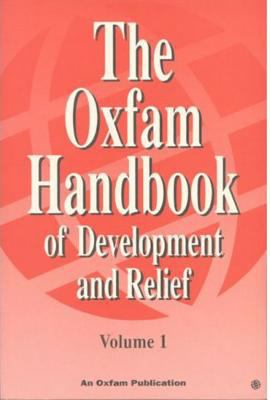 The Oxfam Handbook of Development and Relief (2-Volume set)