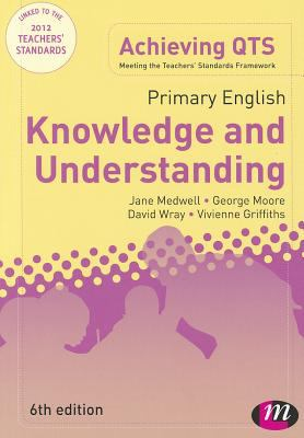 Primary English: Knowledge and Understanding : Knowledge and Understanding