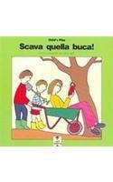 Scava Quella Buca! (Light Reading) (Italian Edition)