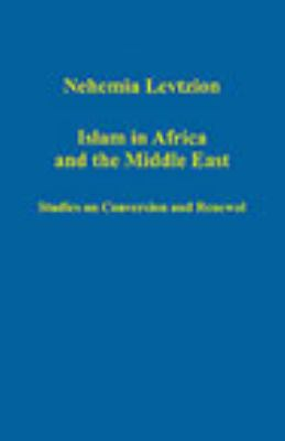 Islam in Africa and the Middle East Studies on Conversion and Renewal