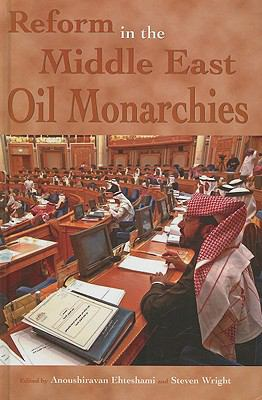 Reform in the Middle East Oil Monarchies
