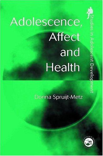 Adolescence, Affect and Health (Studies in Adolescent Development)