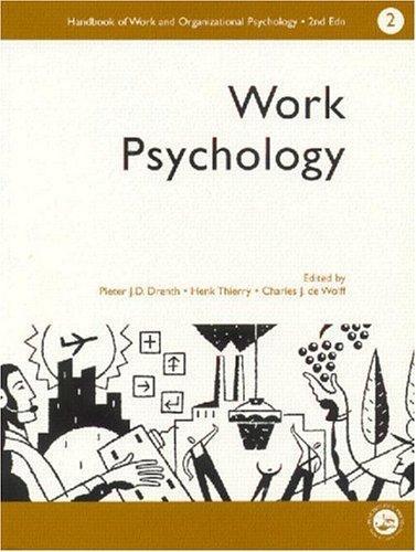 A Handbook of Work and Organizational Psychology: Volume 2: Work Psychology (Handbook of Work & Organizational Psychology)