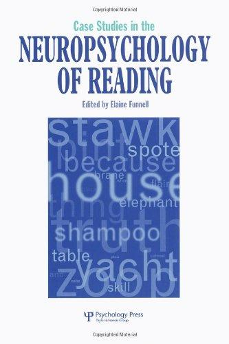 Case Studies in Neuropsychology of Reading