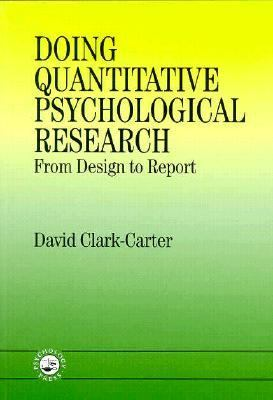 Doing Quantitative Psychological Research From Design to Report