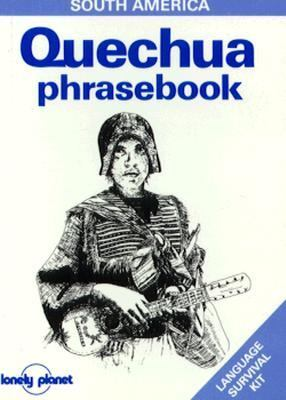 Lonely Planet Quechua Phrasebook - Ronald Wright - Paperback - Older Edition