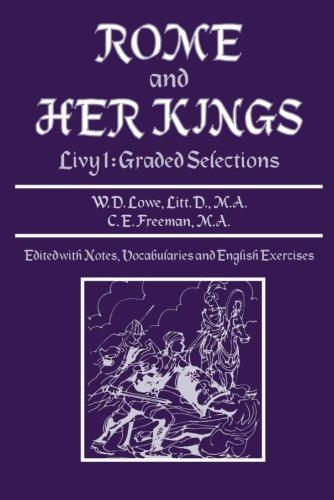 Rome and Her Kings: Extracts from Livy I (Latin Edition)