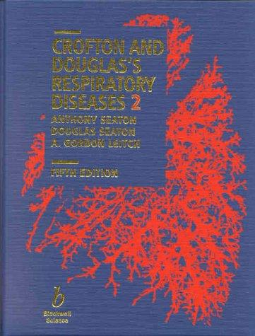 Crofton and Douglas's Respiratory Diseases (Two-Volume Set)