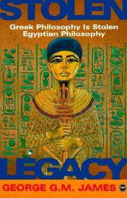 egyptian legacy stolen by greeks essay Stolen legacy also deals with the plagiarized from egyptian sources by greeks who studied m egypt with egyptian priests and who learned from them.