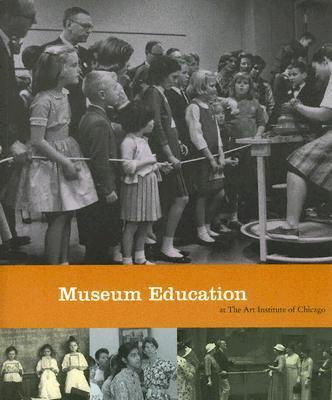 Museum Education at the Art Institute of Chicago