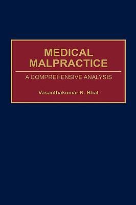 Medical Malpractice A Comprehensive Analysis