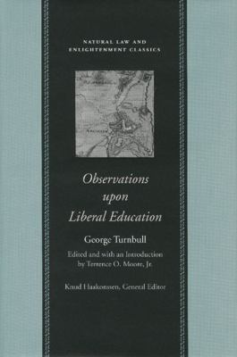Observations upon Liberal Education, in All Its Branches
