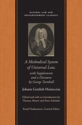 Methodical System of Universal Law With Supplements and a Discourse by George Turnbull
