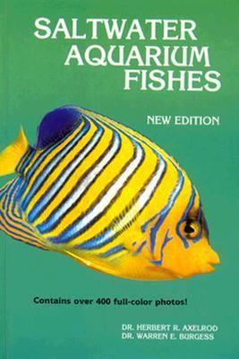 Saltwater Aquarium Fishes - Herbert R. Axelrod - Hardcover - 3rd ed., New ed