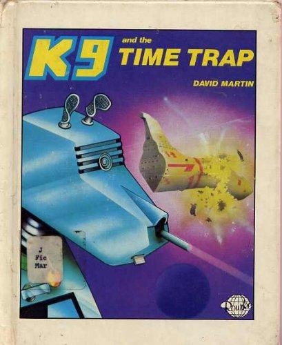 K-9 and the Time Trap (K9 series)