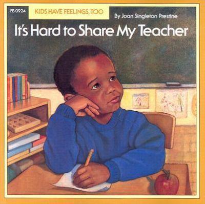 It's Hard to Share My Teacher