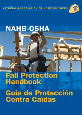 Nahb-OSHA Fall Protection Handbook, English-Spanish