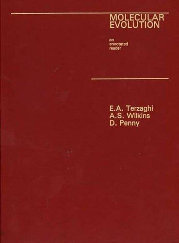 Molecular Evolution (Series of Books in Biology)