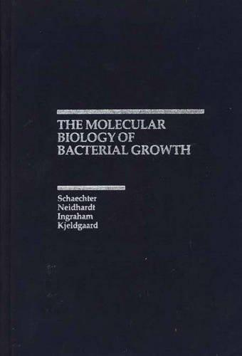 Molecular Biology of Bacterial Growth