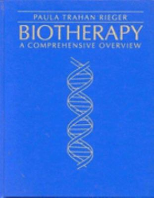Biotherapy A Comprehensive Overview