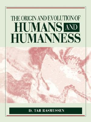 Origin and Evolution of Humans and Humanness