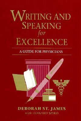 Writing and Speaking for Excellence A Guide for Physicians