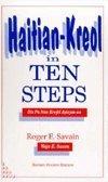 Haitian Kreyol in Ten Steps: Dis Pa Nan Kreyol Ayisyen-An