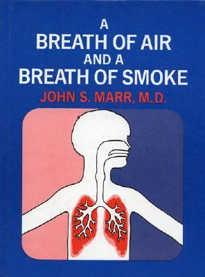 Breath of Air and a Breath of Smoke,