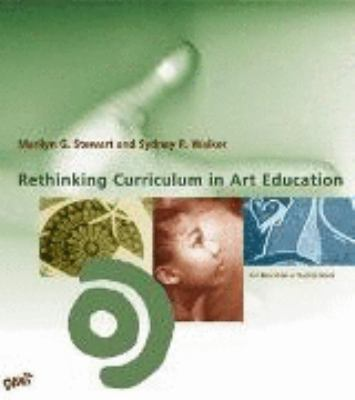 Rethinking Curriculum in Art