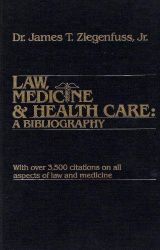Law, Medicine and Health Care: A Bibliography