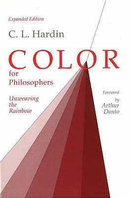 Color for Philosophers Unweaving the Rainbow