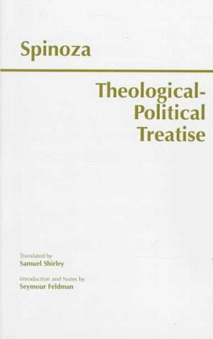 Theological-Political Treatise: (Gebhardt Edition, 1925) (Hackett Classics)
