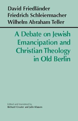 Debate On Jewish Emancipation And Christian Theology In Old Berlin