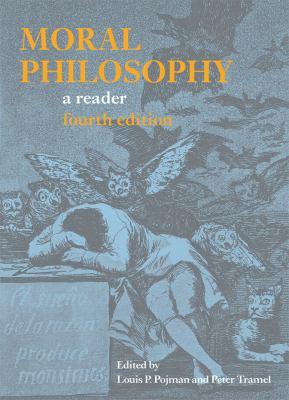 Moral Philosophy: A Reader