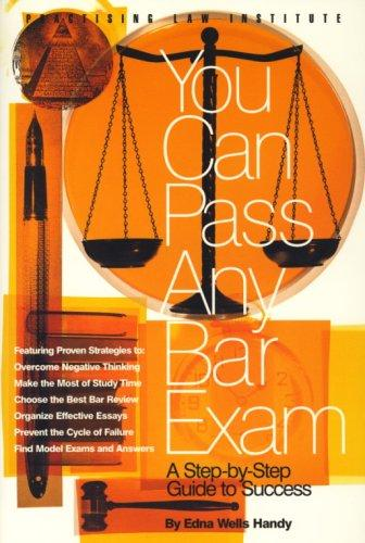 You Can Pass Any Bar Exam (1 ed)