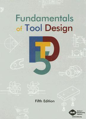 fundamentals of tool design5th edition pdf