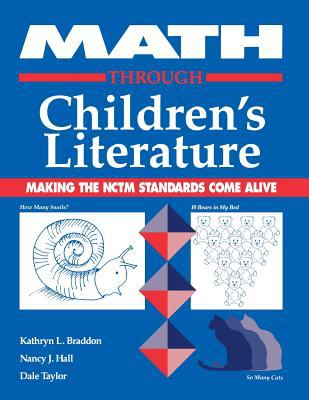 Math Through Children's Literature Making the Nctm Standards Come Alive