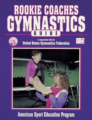 Rookie Coaches Gymnastics Guide