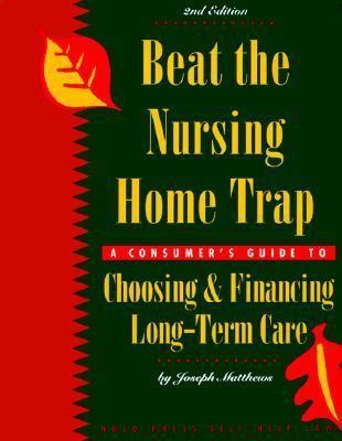 Beat the Nursing Home Trap