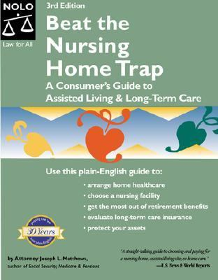 Beat the Nursing Home Trap
