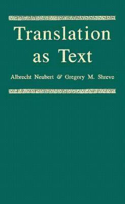 Translation as Text, Vol. 1