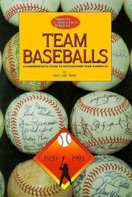 Team Baseballs - Mark Allen Baker - Paperback - 1ST