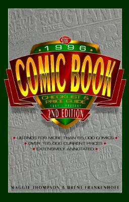 1996 Comic Book Checklist and Price Guide 1961 To Present