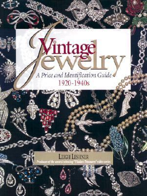 Vintage Jewelry A Price and Identification Guide, 1920 to 1940s